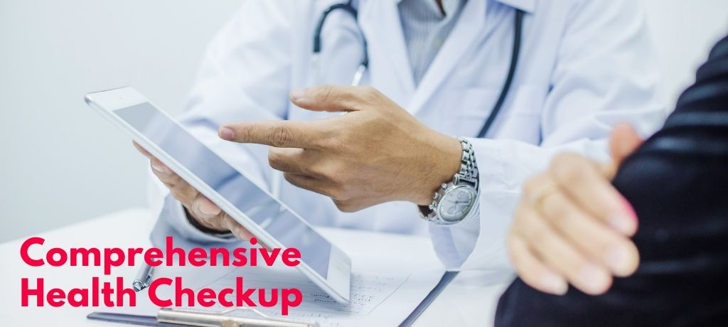Importance of Comprehensive Health Checkup at Regular Intervals