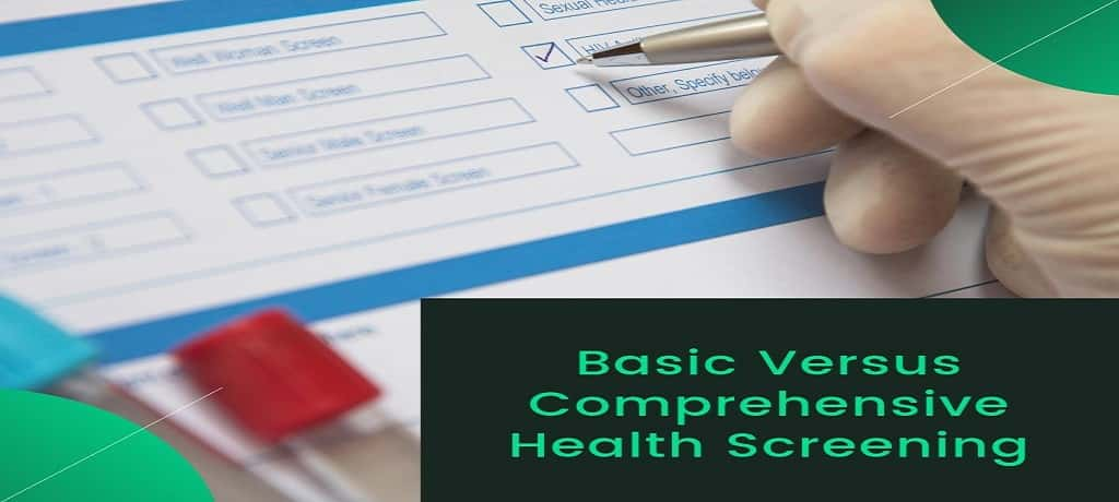 Basic versus Comprehensive Health Screening