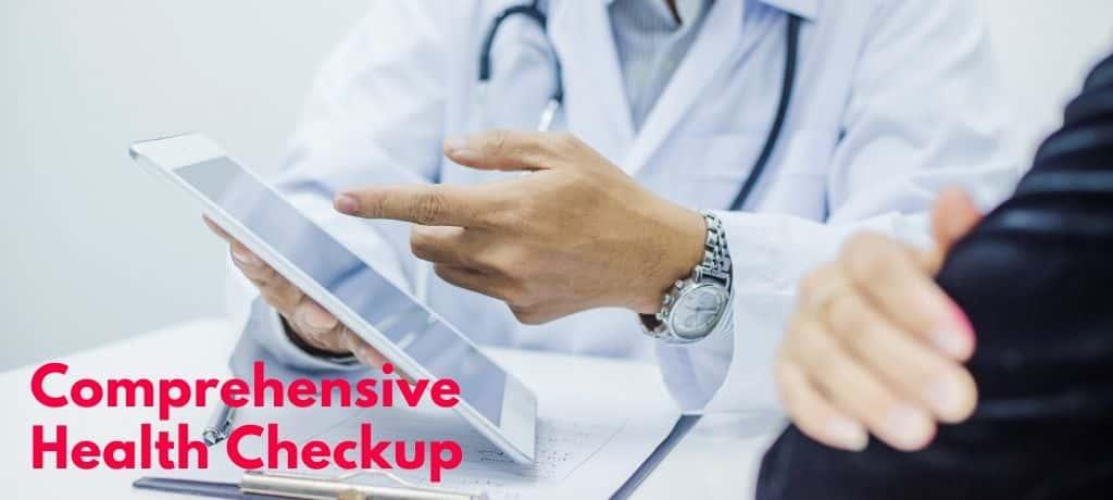Importance of Comprehensive Health Checkup at Regular Intervals